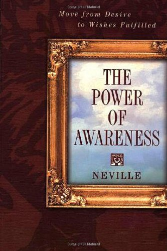 9780875166551: Power of Awareness: New Edition Incorporating Neville's Later Notes