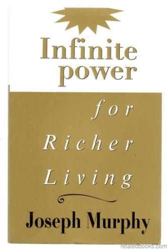 9780875166940: Infinite Power for Richer Living