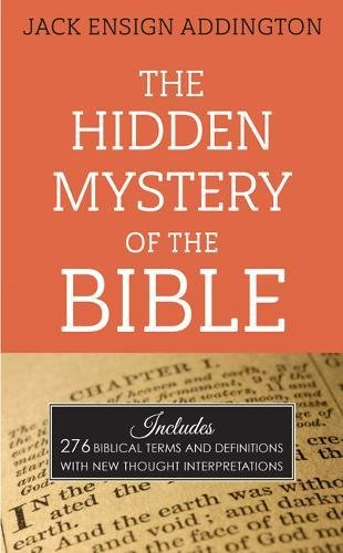 9780875166964: The Hidden Mystery of the Bible