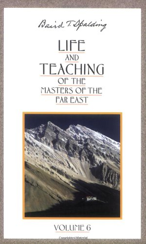 9780875166988: Life and Teaching of the Masters of the Far East, Vol. 6