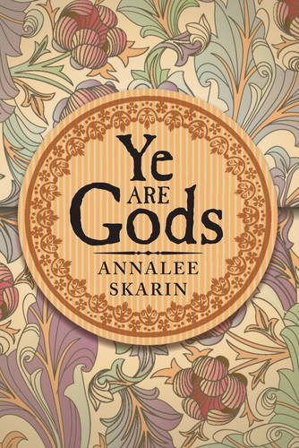 9780875167183: Ye are Gods: New Edition