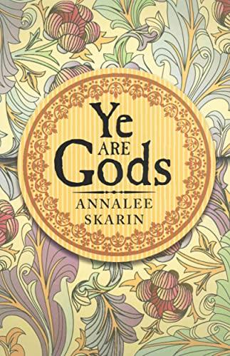 9780875167183: Ye Are Gods