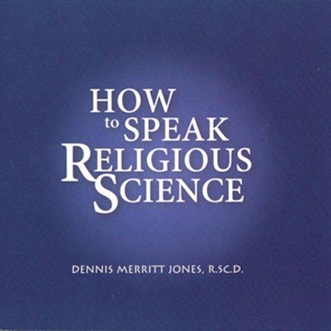9780875167275: How to Speak Religious Science