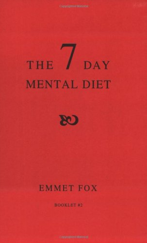 9780875167381: The Seven Day Mental Diet: How to Change Your Life in a Week