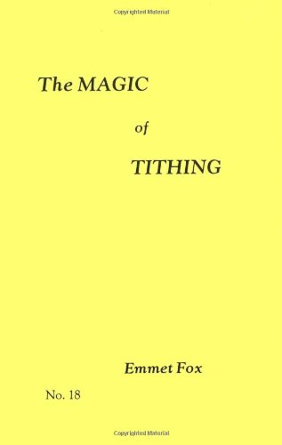 The Magic of Tithing (#18): Emmet Fox