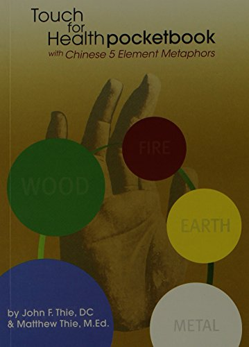 9780875167817: Touch for Health Pocketbook with Chinese 5 Element Metaphors