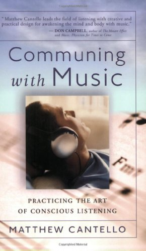 9780875167923: Communing With Music: Practicing The Art Of Conscious Listening