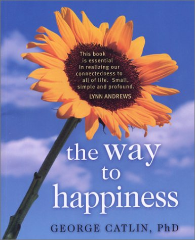9780875168043: The Way to Happiness