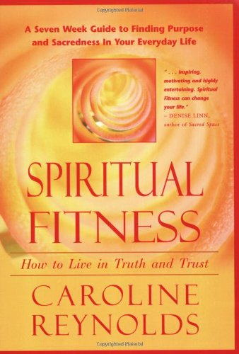 9780875168098: Spiritual Fitness: How To Live in Truth and Trust