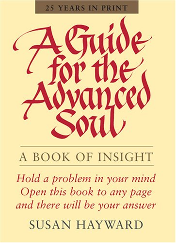 9780875168395: A Guide for the Advanced Soul: A Book of Insight