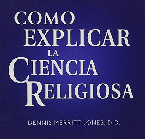 9780875168449: Como Explicar La Ciencia Religiosa