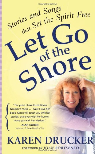 9780875168531: Let Go of the Shore