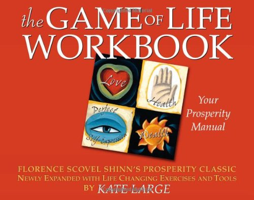 9780875168692: The Game of Life Workbook: Florence Scovel Shinn's Prosperity Classic -Newly Expanded with Life changing Exercises and Tools
