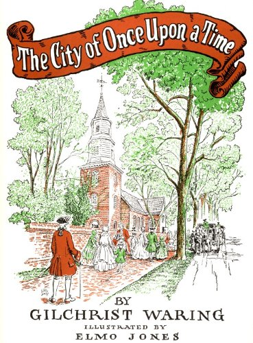 9780875170121: The City of Once Upon a Time: A Children's True Story of Williamsburg in Virginia