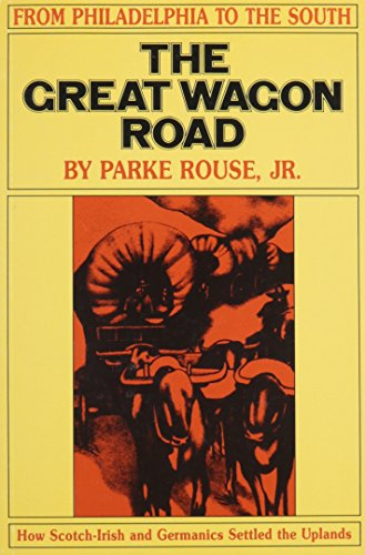 9780875170657: The Great Wagon Road: From Philadelphia to the South