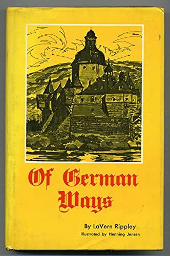 9780875180137: Of German ways