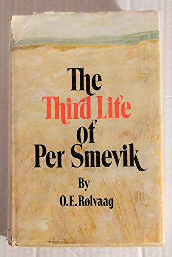 The Third Life of Per Smevik (9780875180458) by Ole Edvart Rølvaag