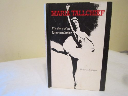 9780875180601: Maria Tallchief (The Story of An American Indian)