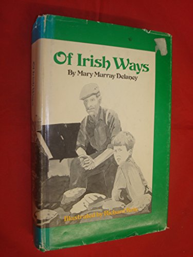 9780875180618: Of Irish ways