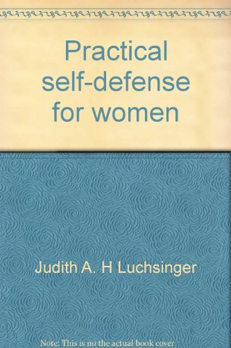 9780875181356: Practical self-defense for women: A manual of prevention and escape techniques