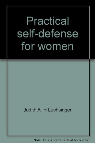9780875181608: Practical self-defense for women: A manual of prevention and escape techniques