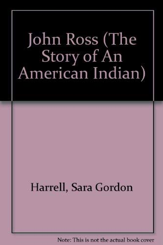 9780875181738: John Ross (The Story of An American Indian)