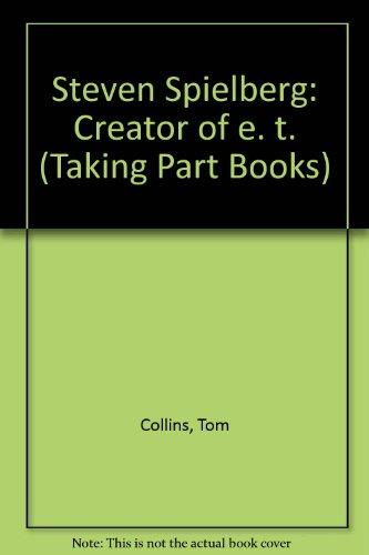 9780875182490: Steven Spielberg: Creator of E. T. (Taking Part Books)