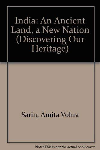 India: An Ancient Land, a New Nation: Sarin, Amita Vohra