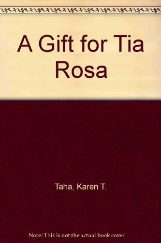 9780875183060: A Gift for Tia Rosa