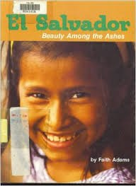 9780875183091: El Salvador: Beauty Among the Ashes (Discovering Our Heritage)