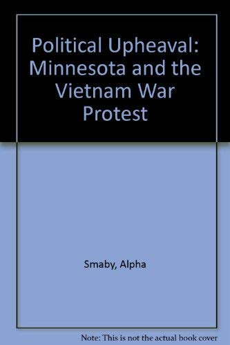 9780875183800: Political Upheaval: Minnesota and the Vietnam War Protest