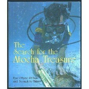 9780875183992: The Search for the Atocha Treasure