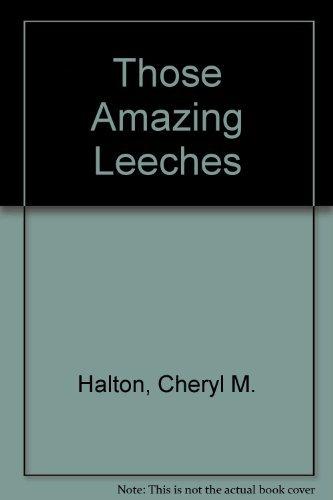 9780875184081: Those Amazing Leeches