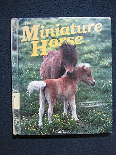 The Miniature Horse: Labonte, Gail