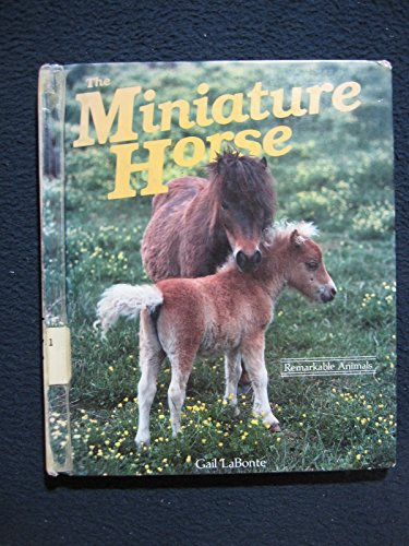 9780875184241: The Miniature Horse (A Dillon Remarkable Animal Book)