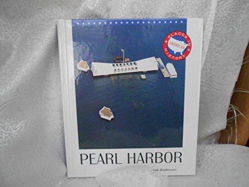 Pearl Harbor (Places in American History): Deborah Hopkinson