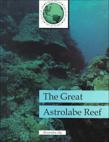 9780875184999: Great Astrolabe Reef (Circle of Life)