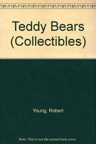 Teddy Bears (Collectibles) (0875185207) by Robert Young