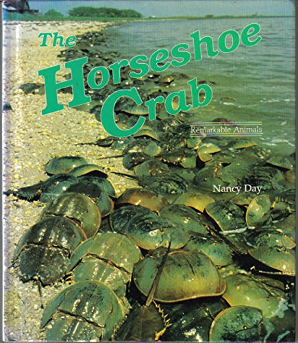9780875185453: The Horseshoe Crab (Dillon Remarkable Animals Book)