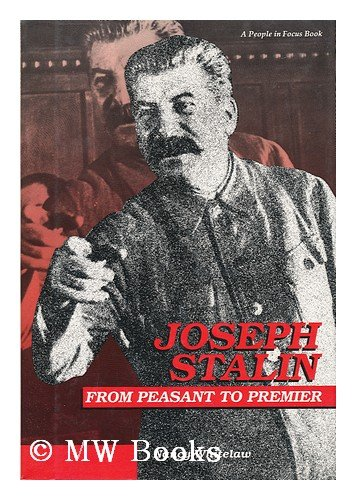 9780875185576: Joseph Stalin: From Peasant to Premier (People in Focus)