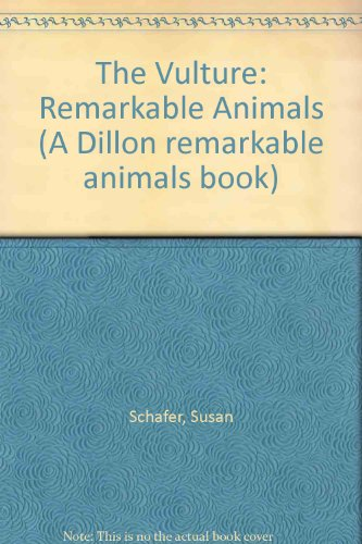 9780875186047: The Vulture: Remarkable Animals (A Dillon Remarkable Animals Book)
