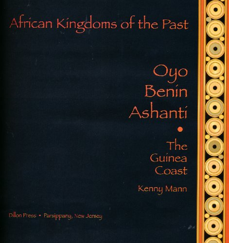 9780875186573: Oyo, Benin, Ashanti: The Guinea Coast