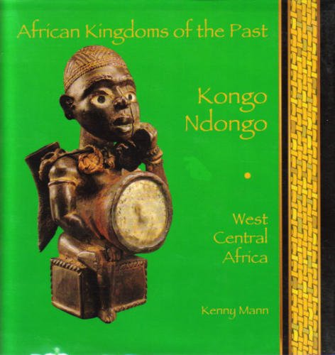 9780875186580: Kongo Ndongo: West Central Africa (African Kingdoms of the Past)