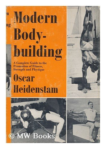 9780875231051: Modern bodybuilding;: A complete guide to the promotion of fitness, strength and physique,