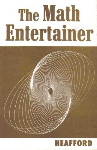 9780875231099: The Math Entertainer