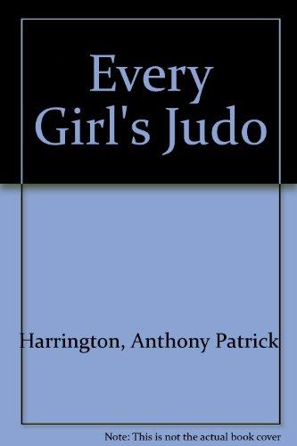 9780875231273: Every Girl's Judo