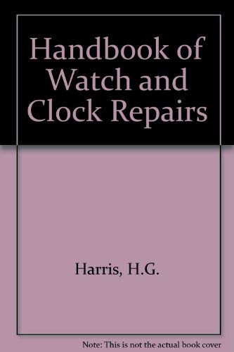 9780875231419: Handbook of Watch and Clock Repairs