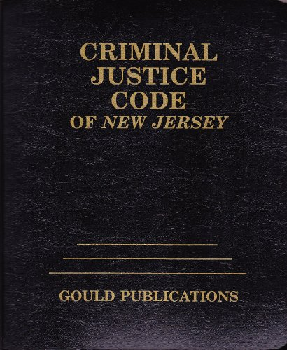 9780875260242: Criminal Justice Code of New Jersey