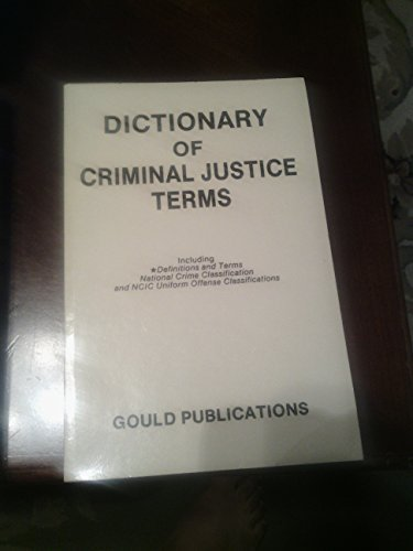 9780875262765: Dictionary of Criminal Justice Terms