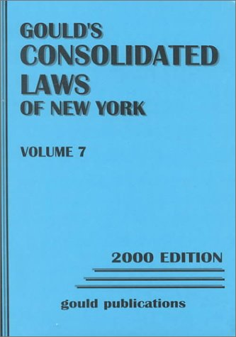 9780875263502: Gould's Consolidated Laws of New York